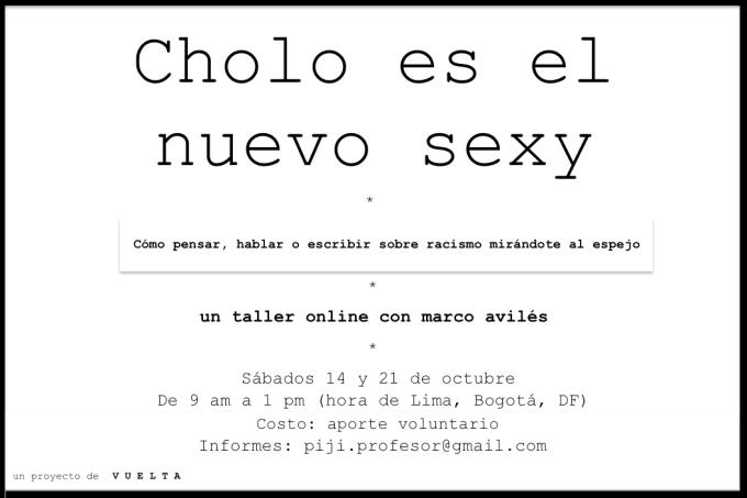 Cholo es el nuevo sexy –Taller