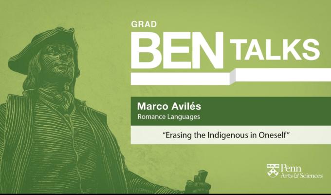 """""""Borrando lo indígena en uno mismo"""" – UPenn"""