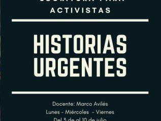 Historias Urgentes – Taller para activistas –03/07/20